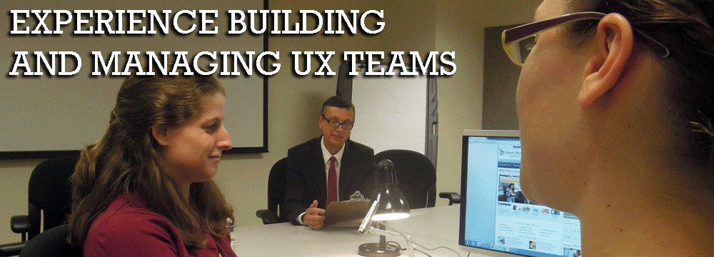 Bob Thomas: experience building & managing UX teams.